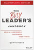 The Busy Leader's Handbook
