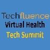 Techfluence Virtual Health Tech Summit